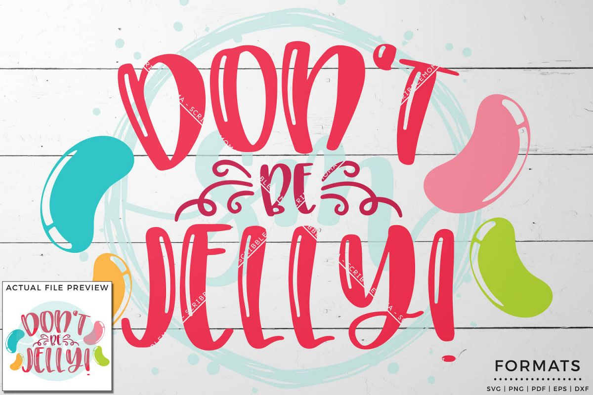 Don't Be Jelly Easter SVG Files for Cricut example image 1