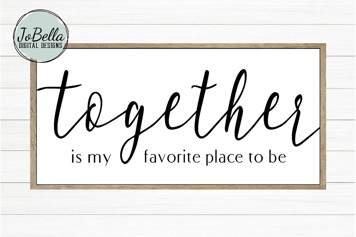 Together Is My Favorite Place To Be SVG and Printable example image 1