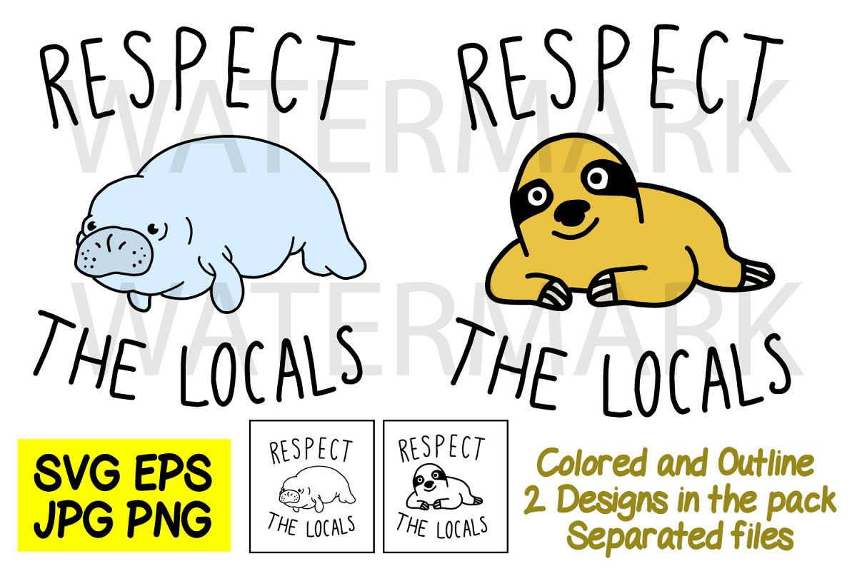 Respect The Locals Sloth and Manatee SVG-EPS-JPG-PNG example image 1