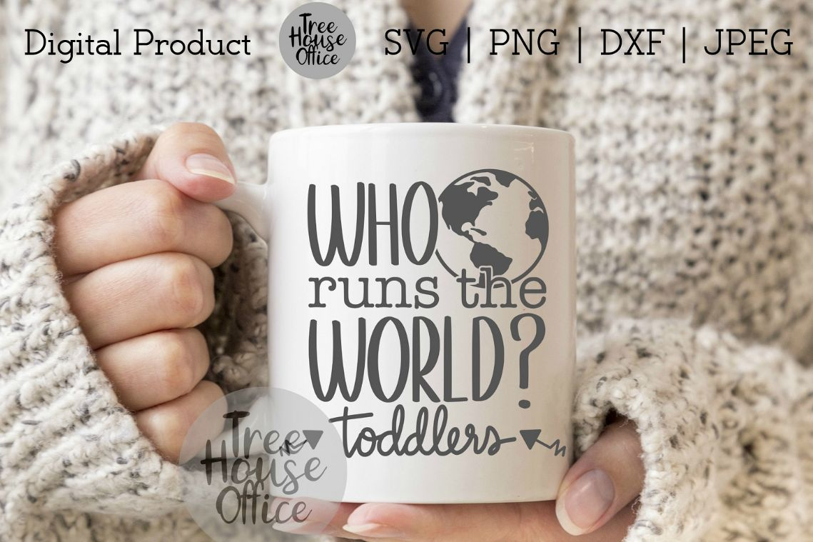 Who Runs the World? Funny Mom Shirt, Sassy Mom SVG PNG JPG example image 1