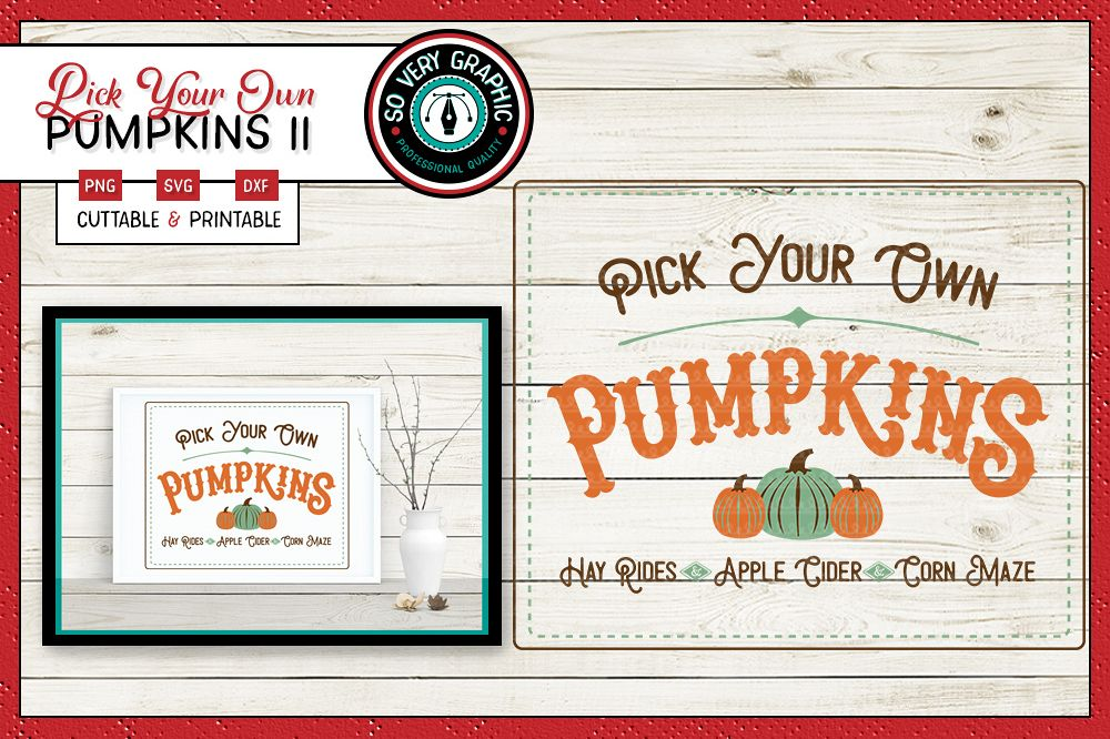 Pick Your Own Pumpkins | SVG | PNG | Printable | Fall Autumn example image 1