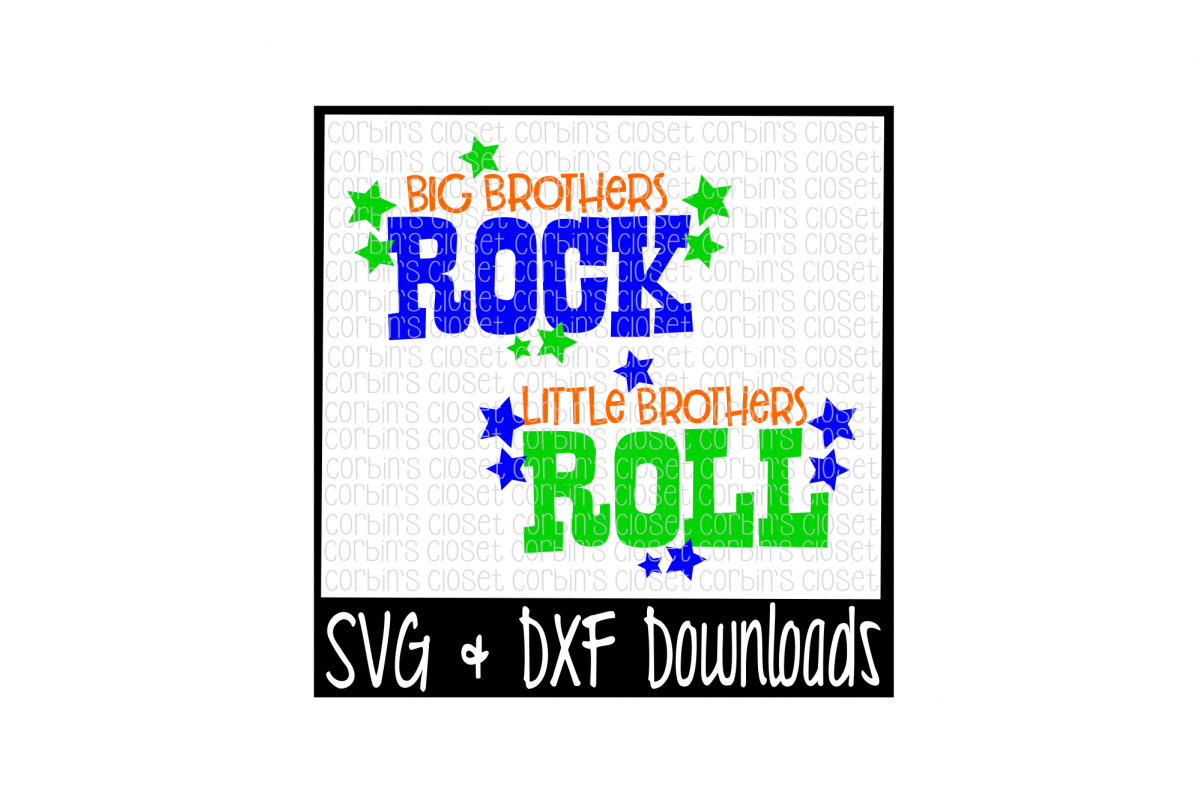 Big Brothers Rock * Little Brothers Roll Cut File example image 1