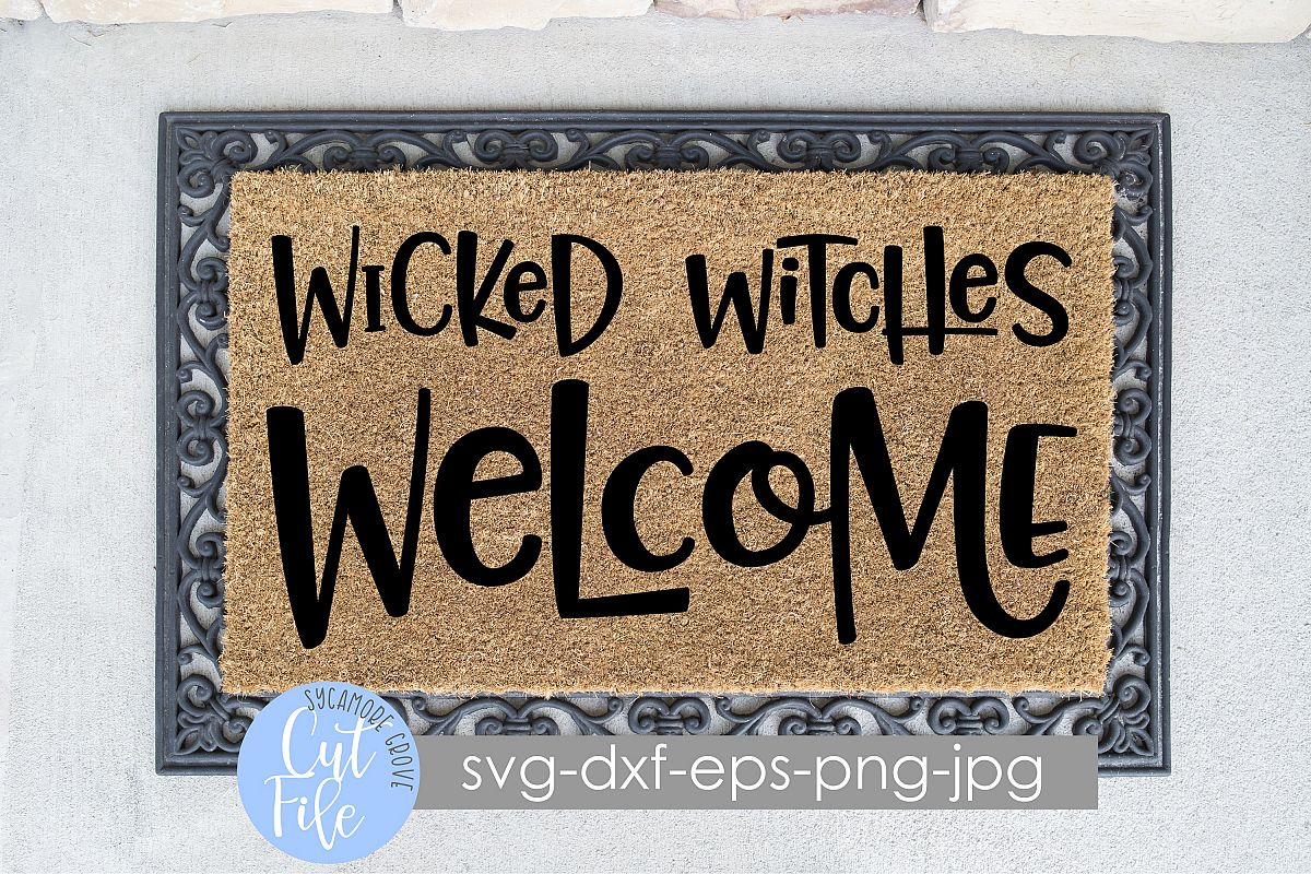 Wicked Witches Welcome | Halloween Doormat | SVG Cut File example image 1