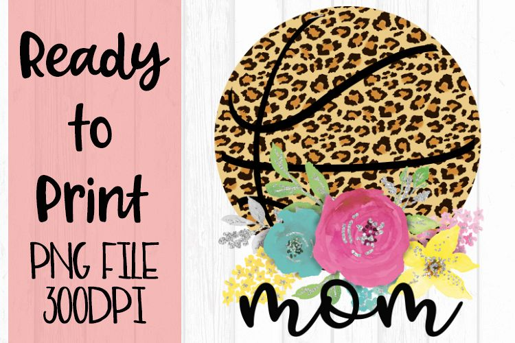 Leopard Basketball Mom Ready to Print example image 1