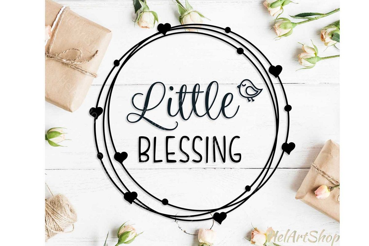 Little Blessing svg, Baby svg, Little Girl svg example image 1