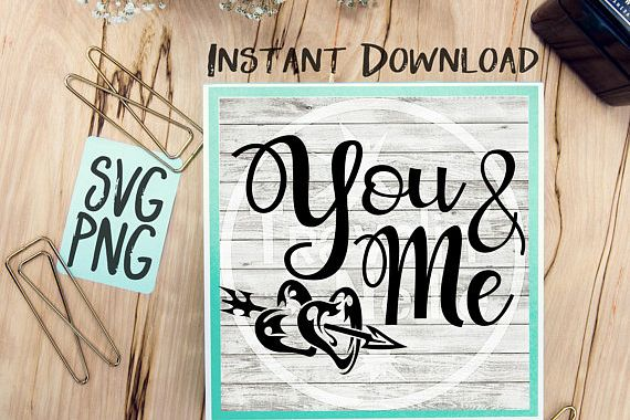 You & Me SVG PNG Image Design for Cut Machines Print DIY Design Brother Cricut Cameo Cutout Best Friends Couples BFF example image 1