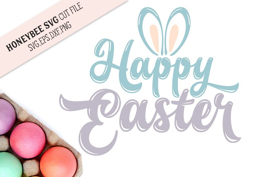 Happy Easter Bunny Ears SVG Cut File example image 1