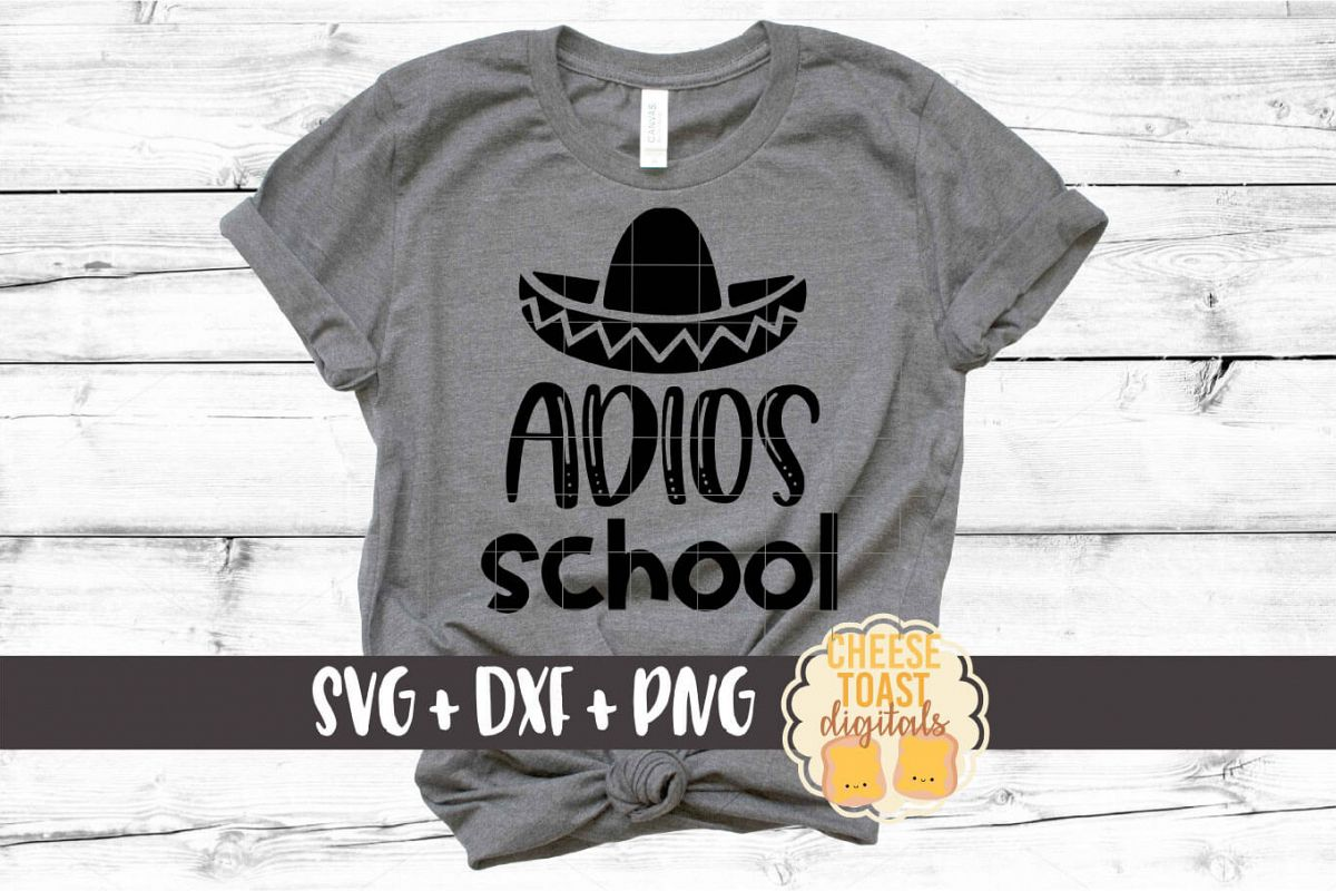 Adios School - Last Day of School SVG PNG DXF Cut Files example image 1