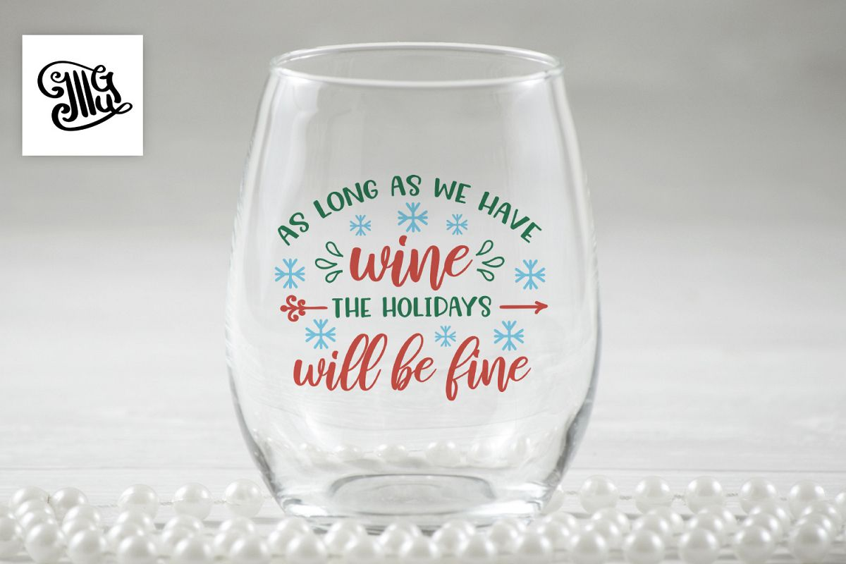 As long as we have wine the Holidays will be fine example image 1