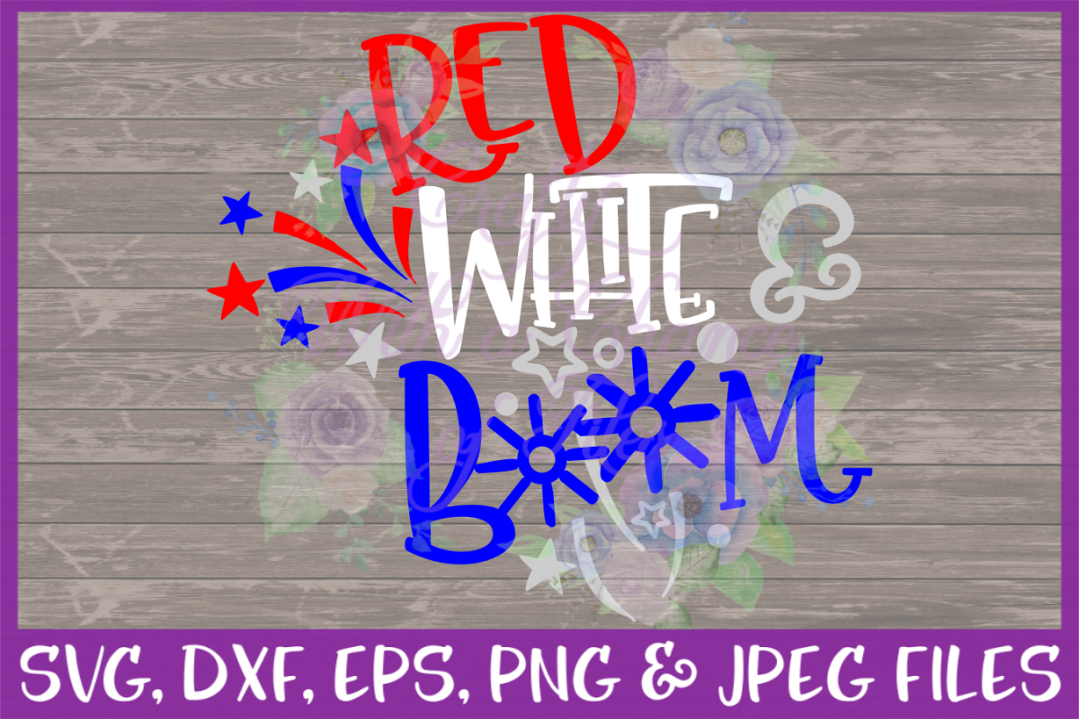 Labor Day USA Red White Boom SVG for Cricut & Silhouette example image 1