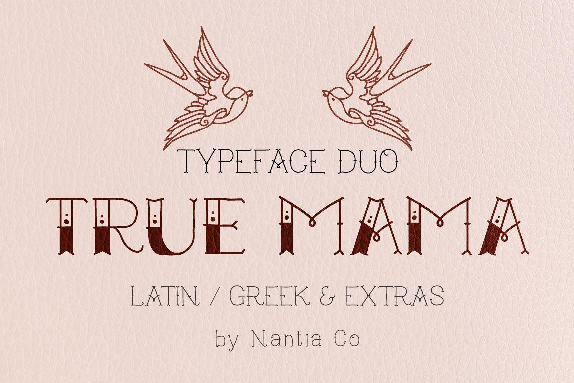 True Mama | Typeface Duo example image 1