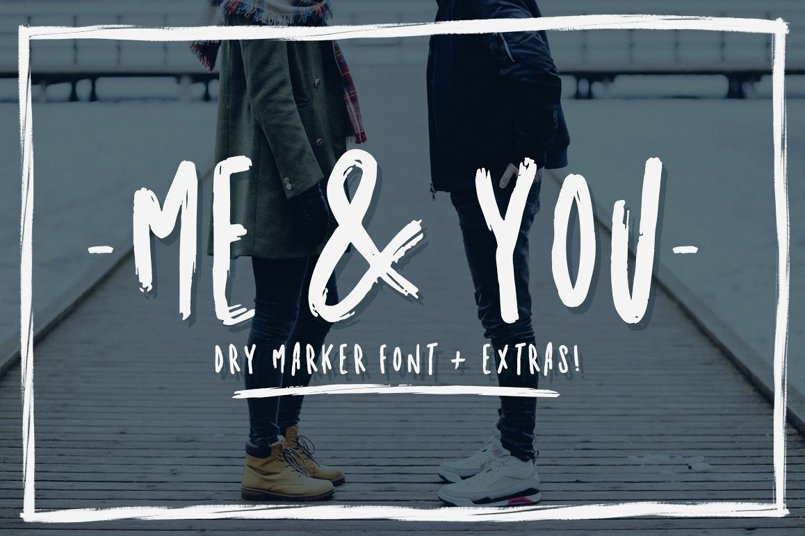 Me & you - dry marker font and extras! example image 1