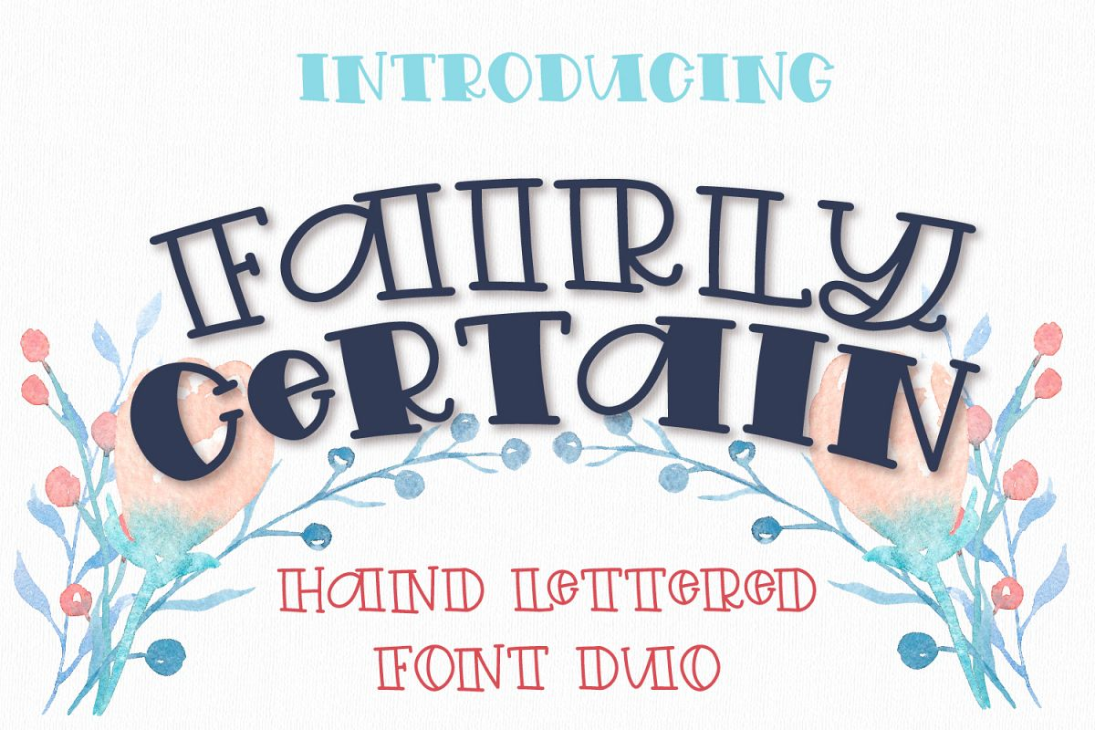 Fairly Certain - A Hand Lettered Font Duo example image 1