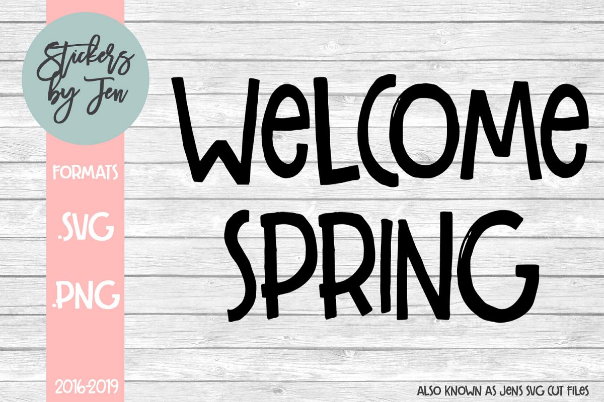 Welcome Spring SVG Cut File example image 1