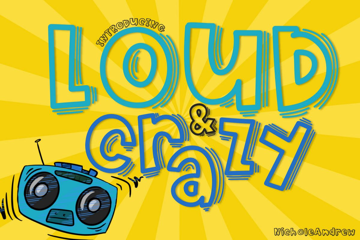 Loud And Crazy example image 1