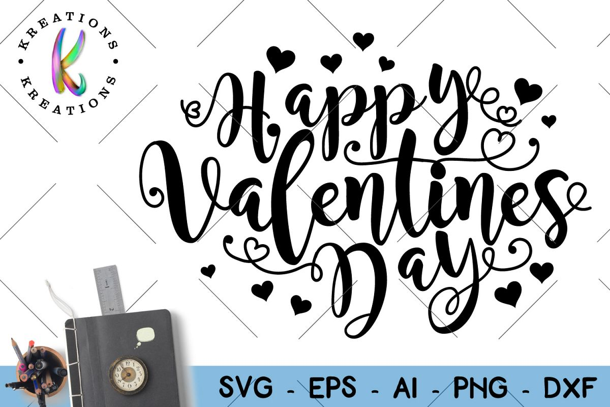 Happy Valentine S Day Svg Cut File