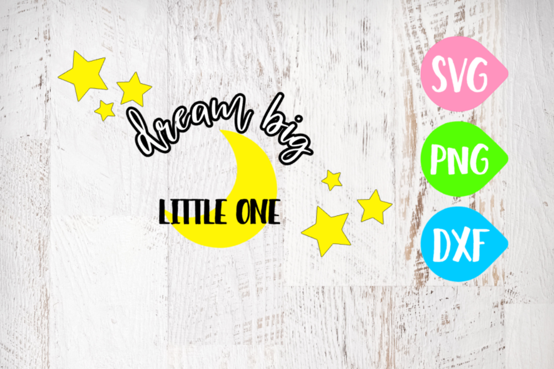 Dream big little one, Quote Svg, Moon Svg, Dream Big, Nursery example image 1