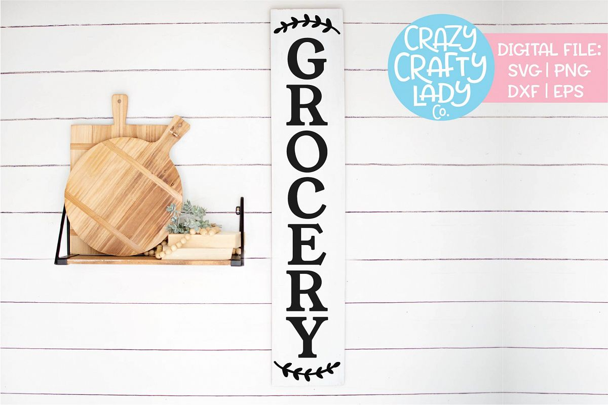 Vertical Grocery Sign Kitchen SVG DXF EPS PNG Cut File example image 1