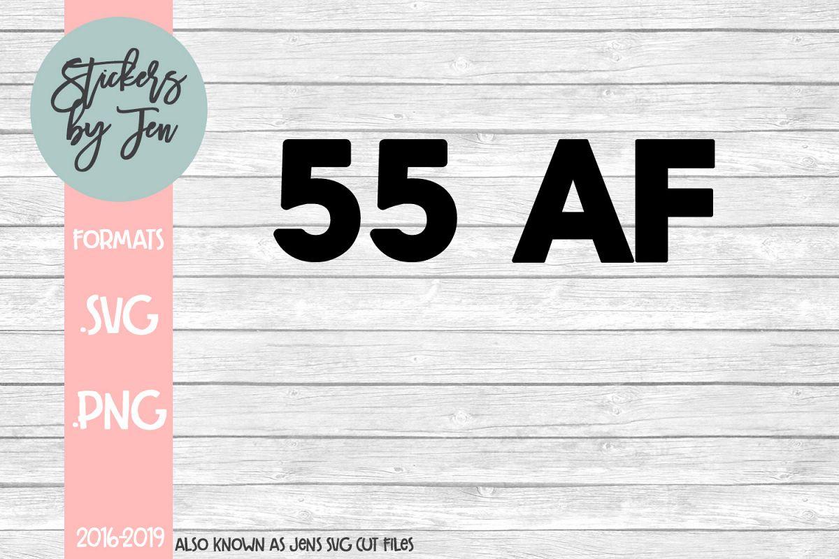 55 AF SVG Cut File example image 1
