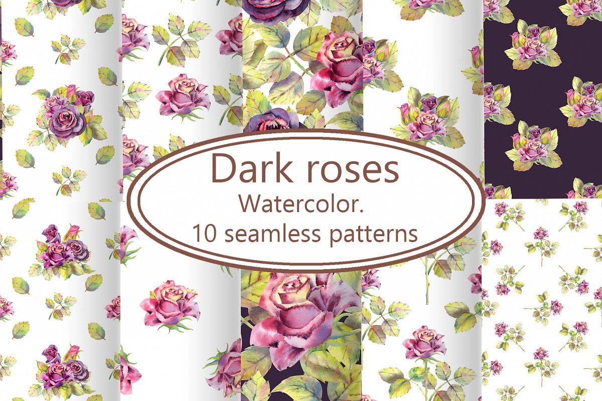 Dark roses. Watercolor. 10 seamless patterns example image 1