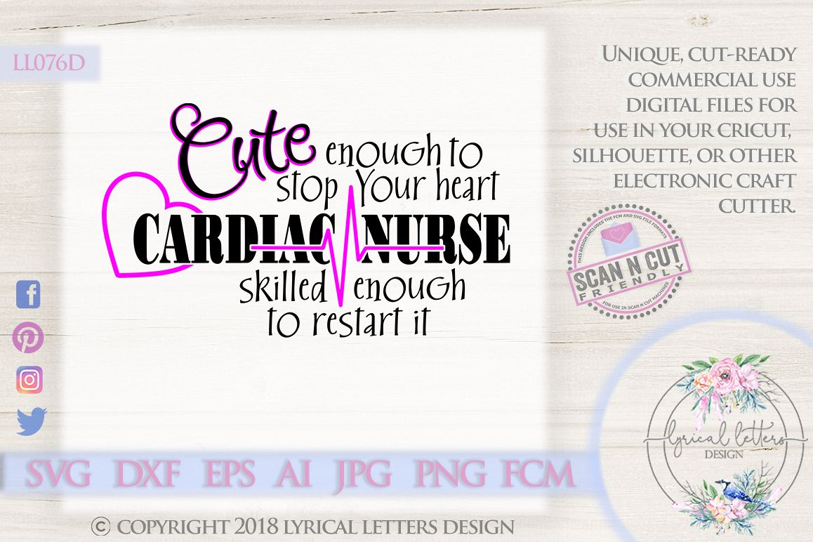 Cardiac Nurse Cute Enough Nursing SVG DXF LL076D example image 1