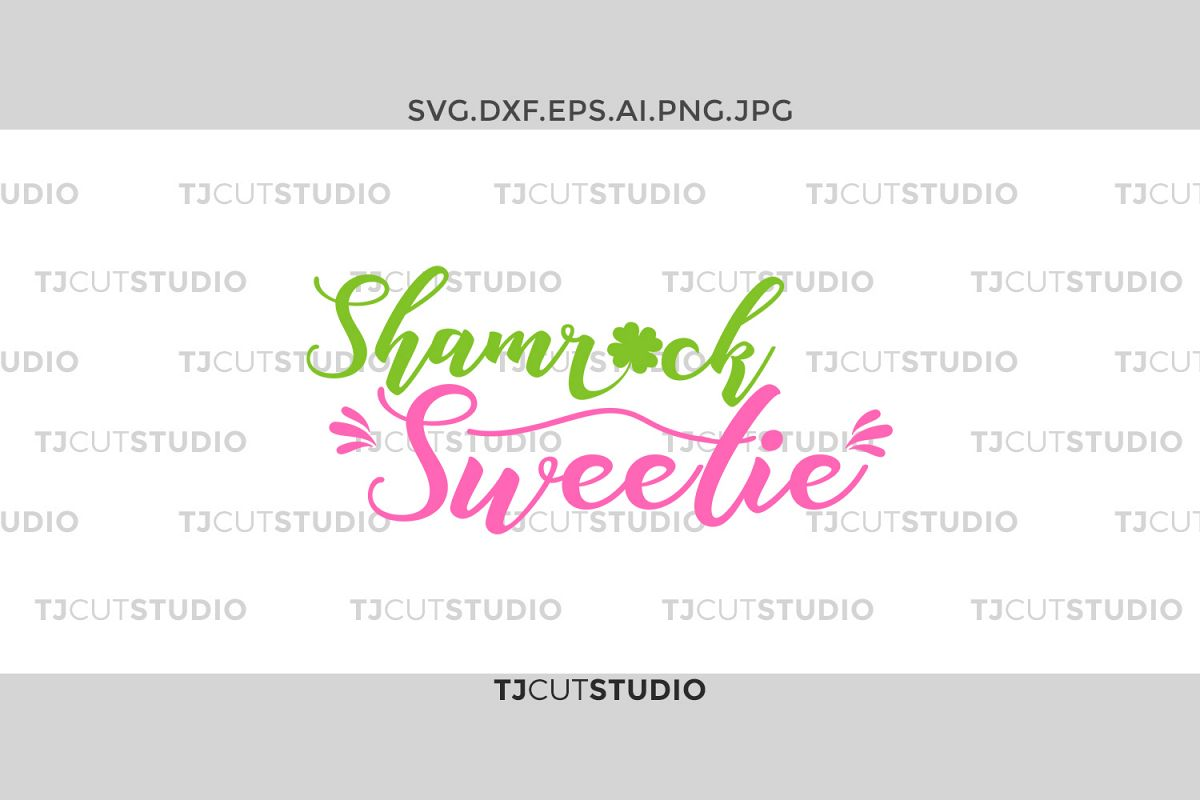 Shamrock Sweetie svg, shamrock svg, Sweetie svg, st patricks day svg, st patricks day svg, Svg Files for Silhouette Cameo or Cricut. example image 1
