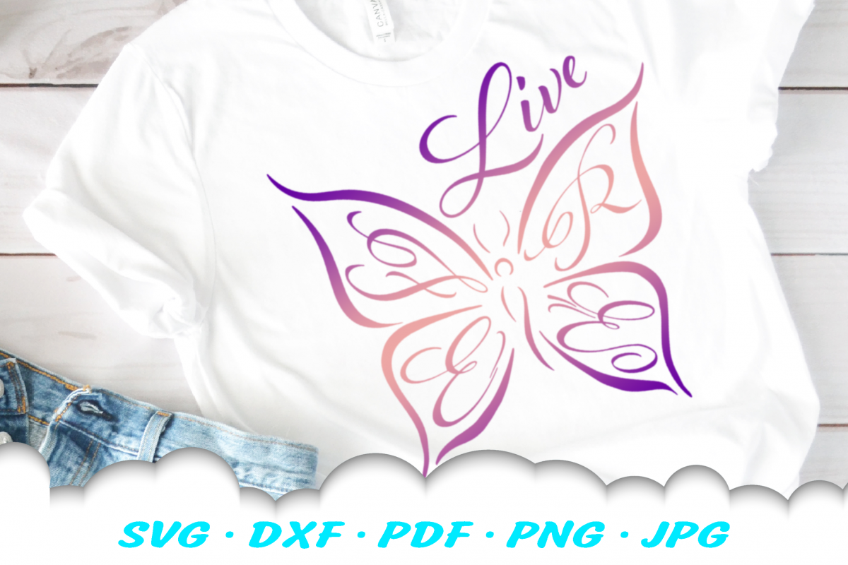 Live Free Inspirational Butterfly SVG DXF Cut Files example image 1