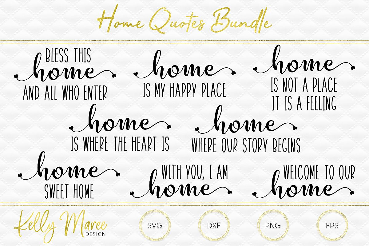 Quotes About Home | Home Quotes Svg Bundle