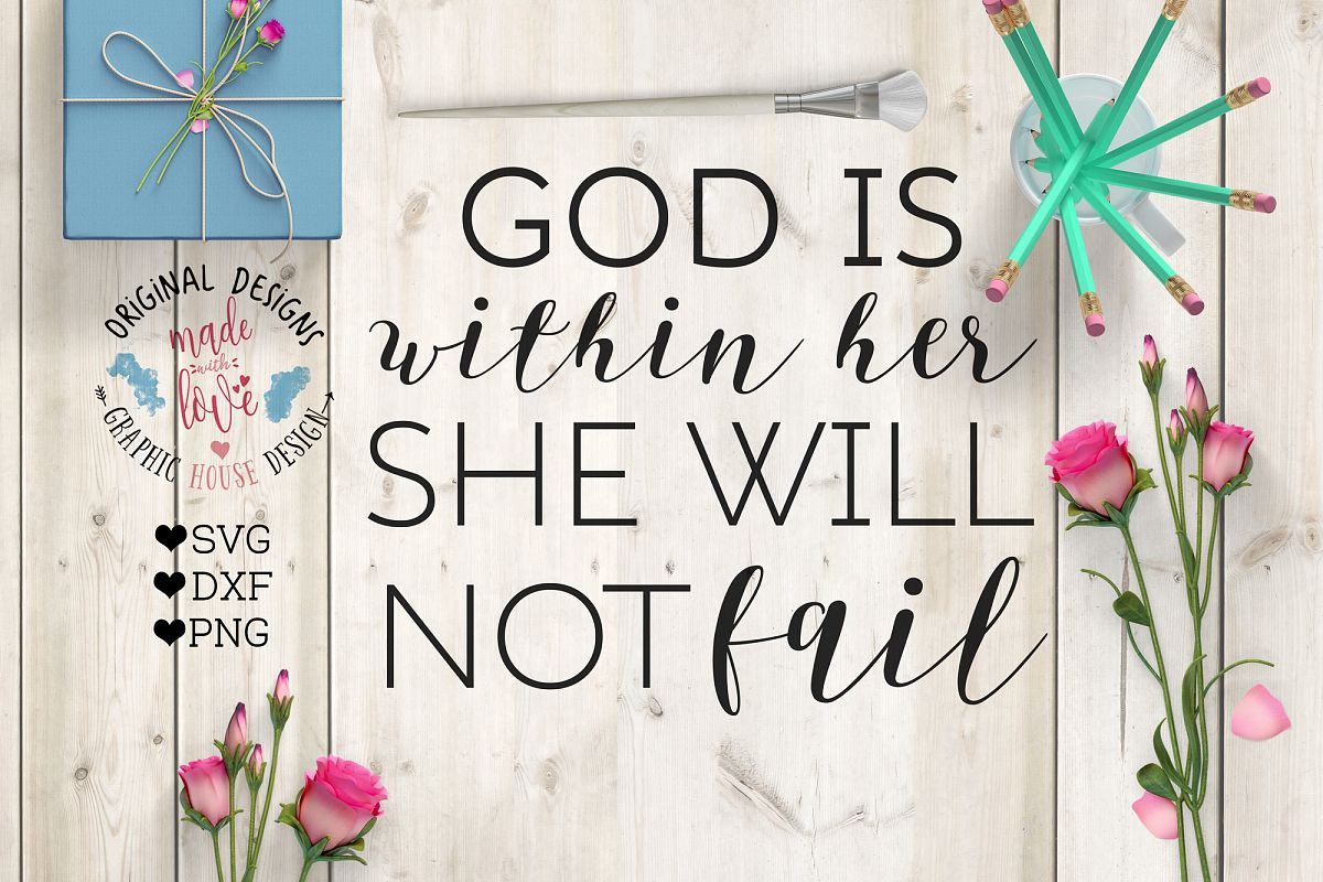 God is within her she will not fail Cutting File (SVG, DXF, PNG) example image 1