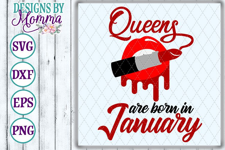 Queens are born in January Lipstick SVG example image 1