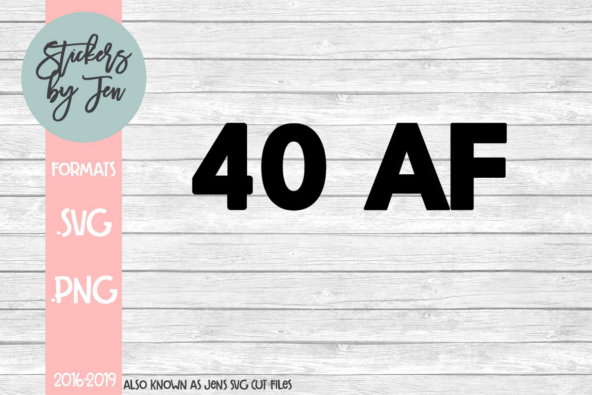 40 AF SVG Cut File example image 1