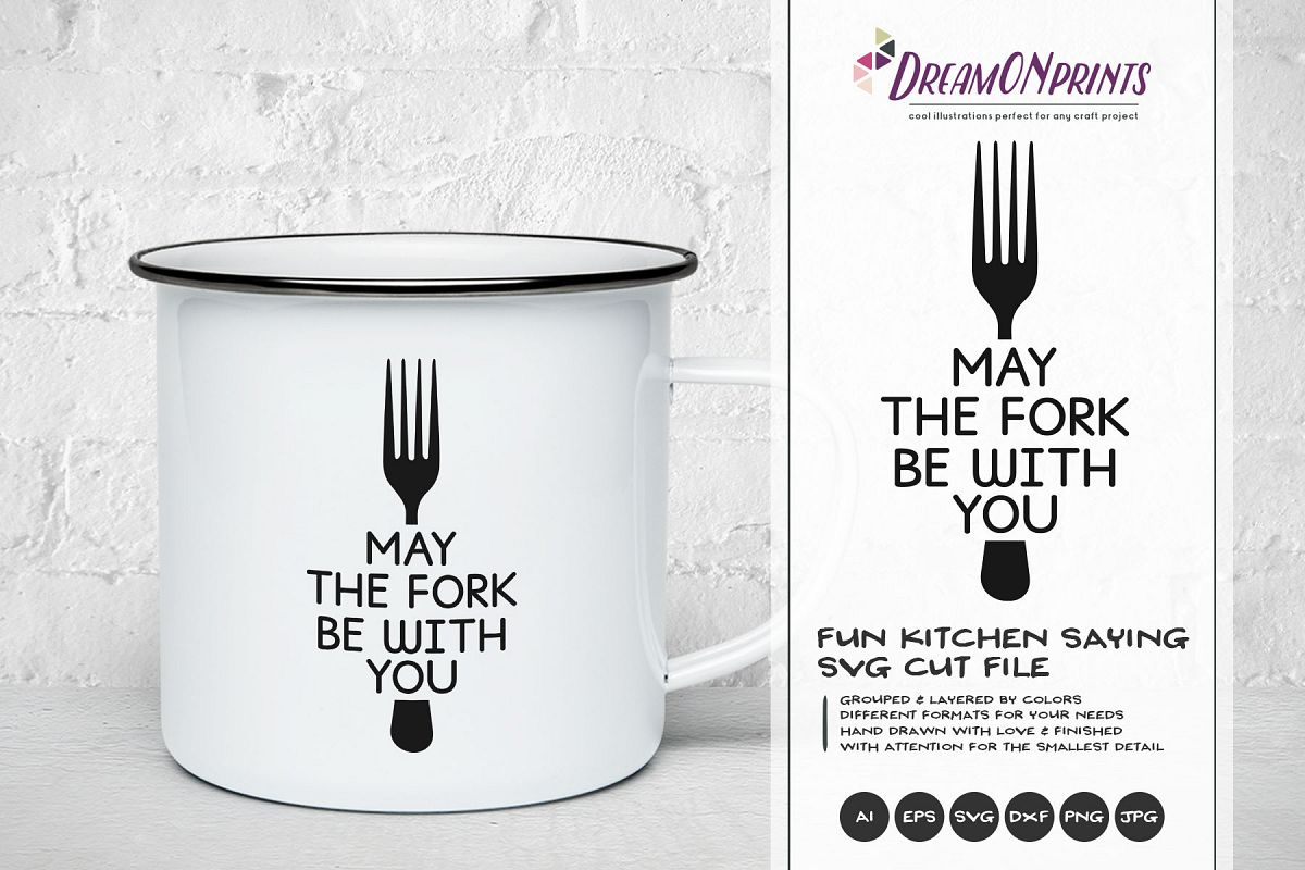 May the Fork Be with You SVG - Fun Kitchen SVG Cut Files example image 1