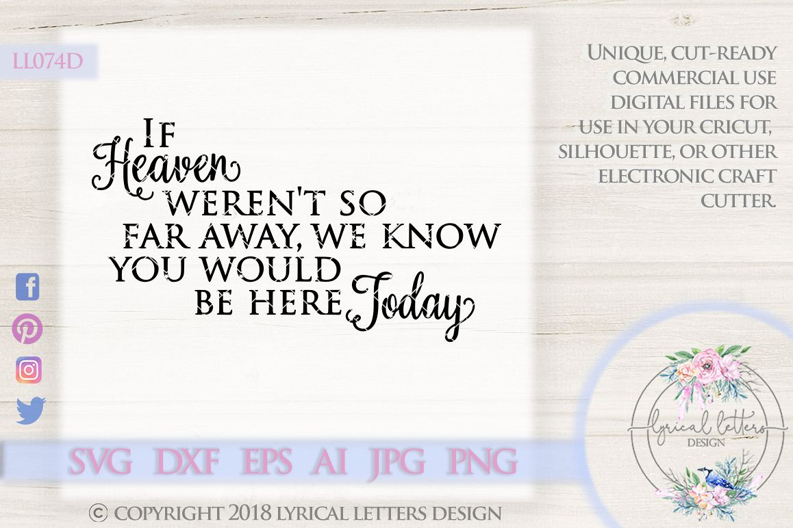 If Heaven Weren't So Far Away Cutting File LL074D  SVG DXF EPS AI JPG PNG example image 1