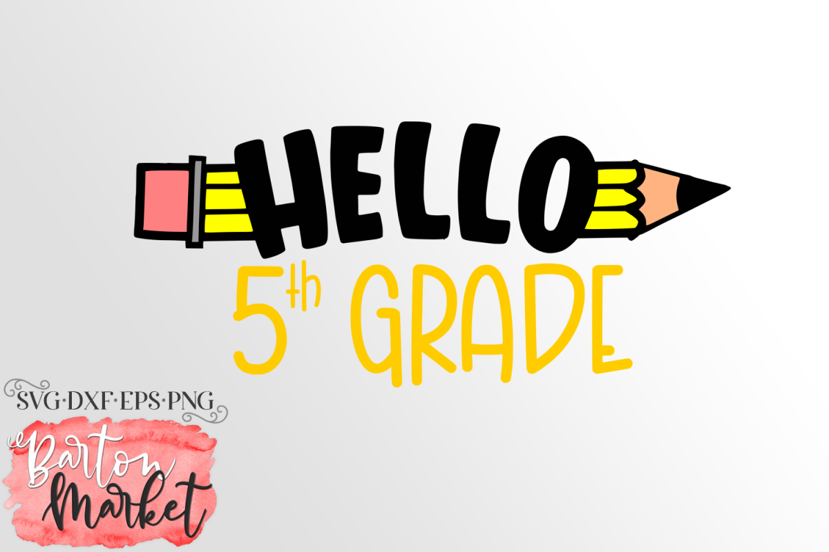 Hello 5th Grade SVG DXF EPS PNG example image 1