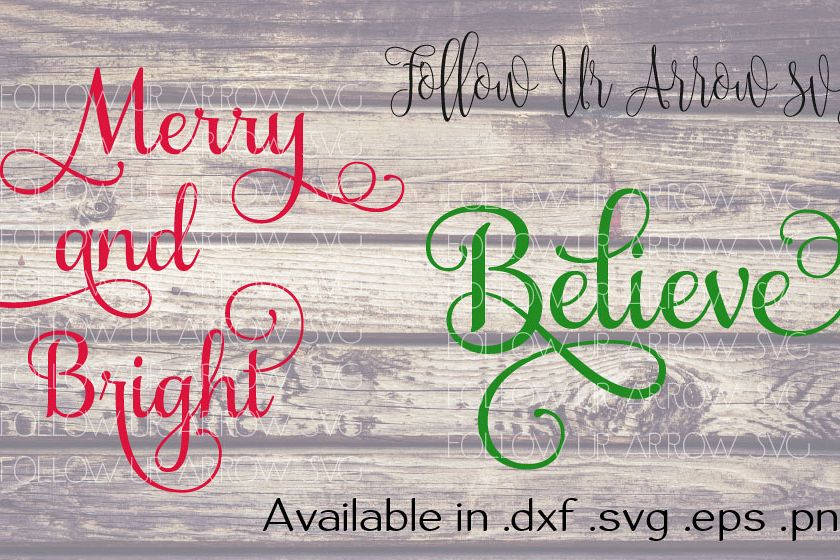 Merry & Bright/BelieveChristmas Combo SVG example image 1