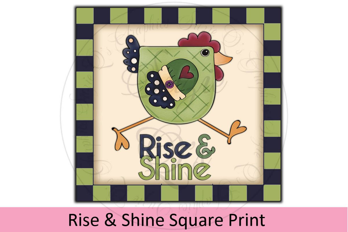 Rise and Shine Chicken Square Print example image 1