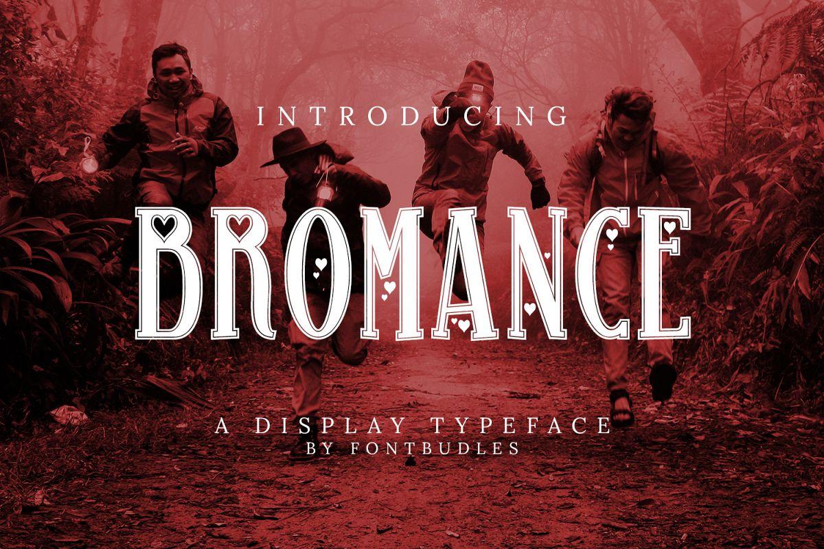 Bromance example image 1