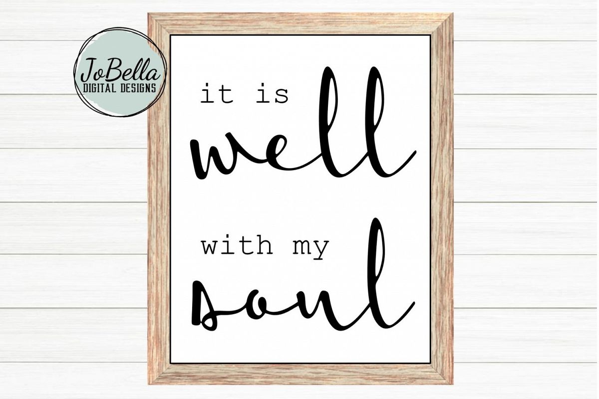 graphic about It is Well With My Soul Printable referred to as It Is Nicely With My Soul SVG, Sublimation PNG Printable