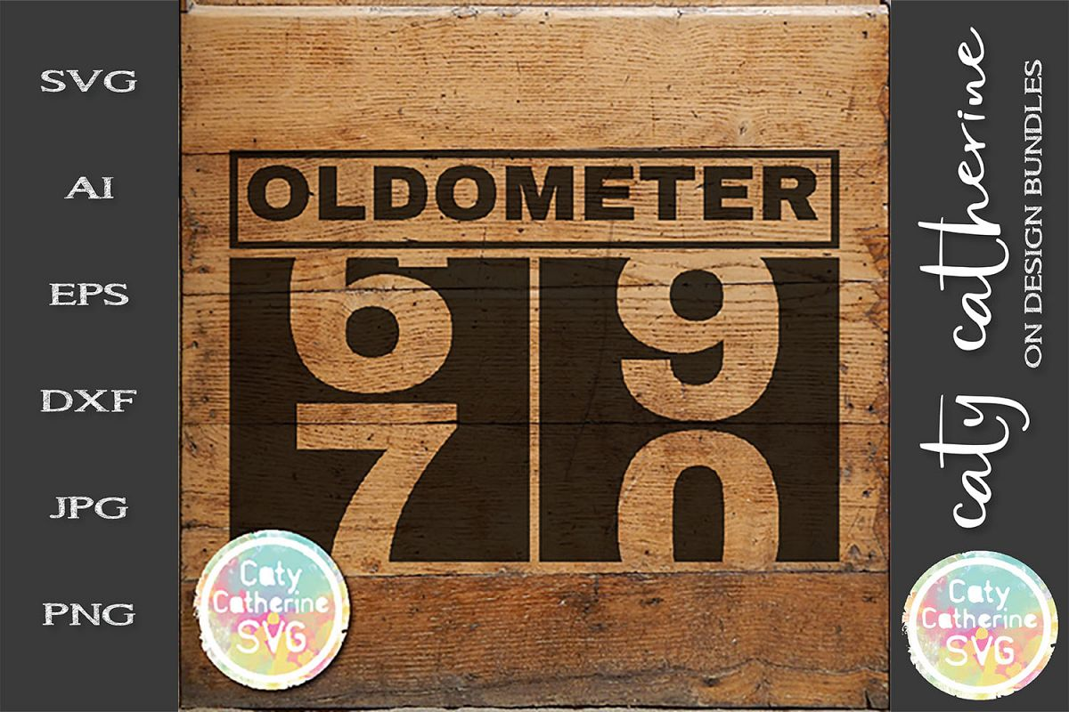 70 Seventy Seventieth Birthday Oldometer SVG Cut File example image 1