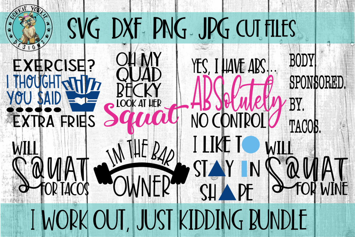 I work out, just kidding BUNDLE - Gym, funny, workout - SVG example image 1