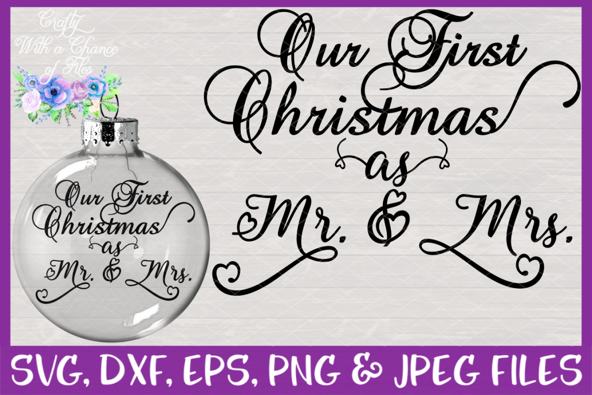 Our First Christmas as Mr & Mrs SVG - Ornament Design example image 1