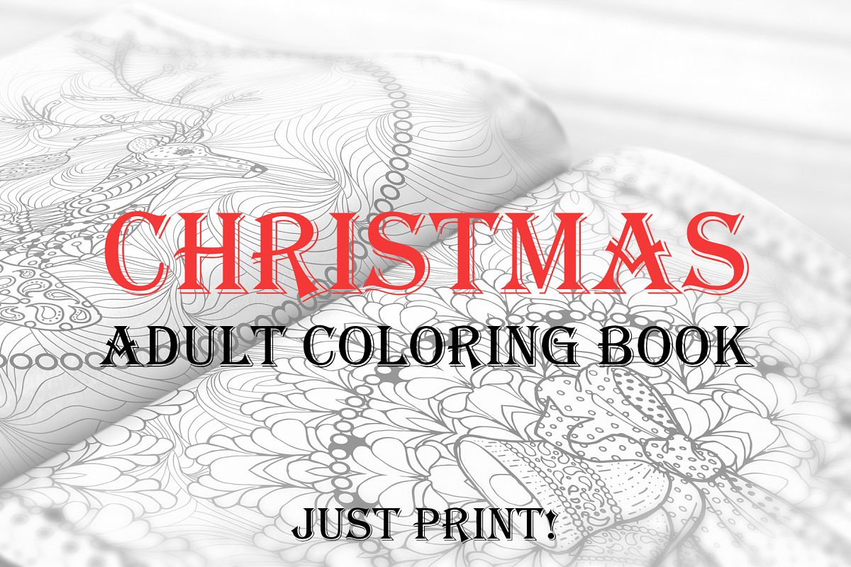 - Christmas Adult Coloring Book. Templates For 2019, 2020 Year