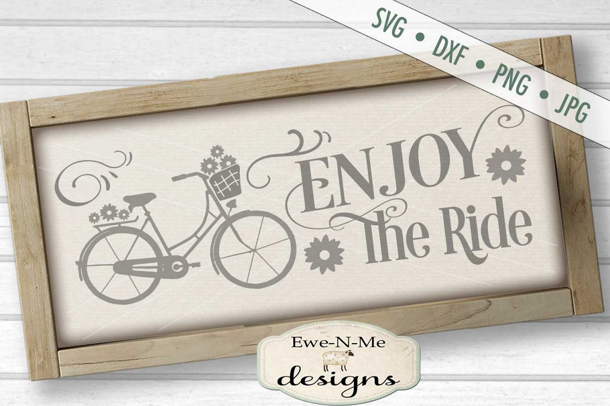 Enjoy The Ride Bicycle SVG DXF Files example image 1