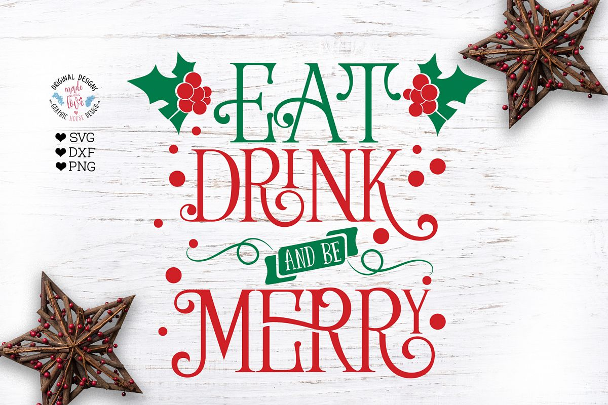 Eat drink and be Merry example image 1
