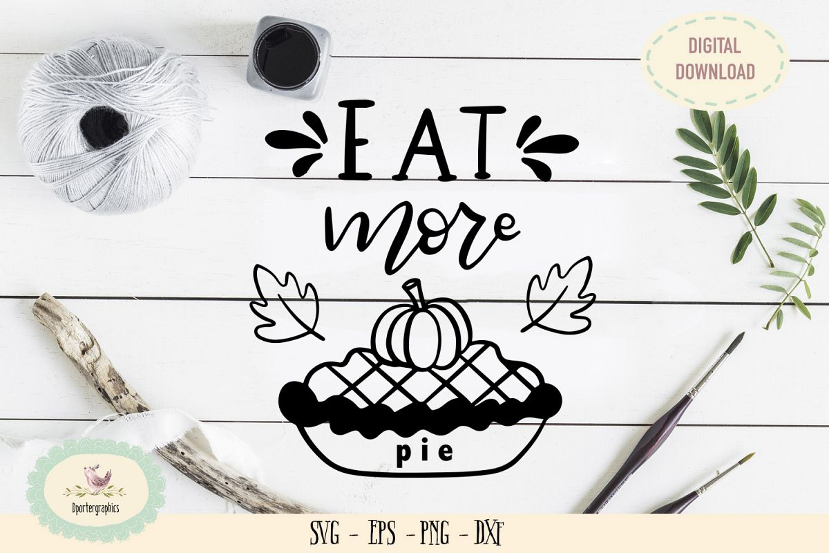 Eat more pie SVG PNG fall wood sign example image 1
