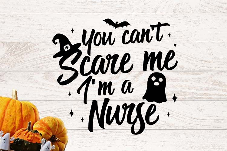 You can't scare me I am a Nurse Halloween SVG example image 1