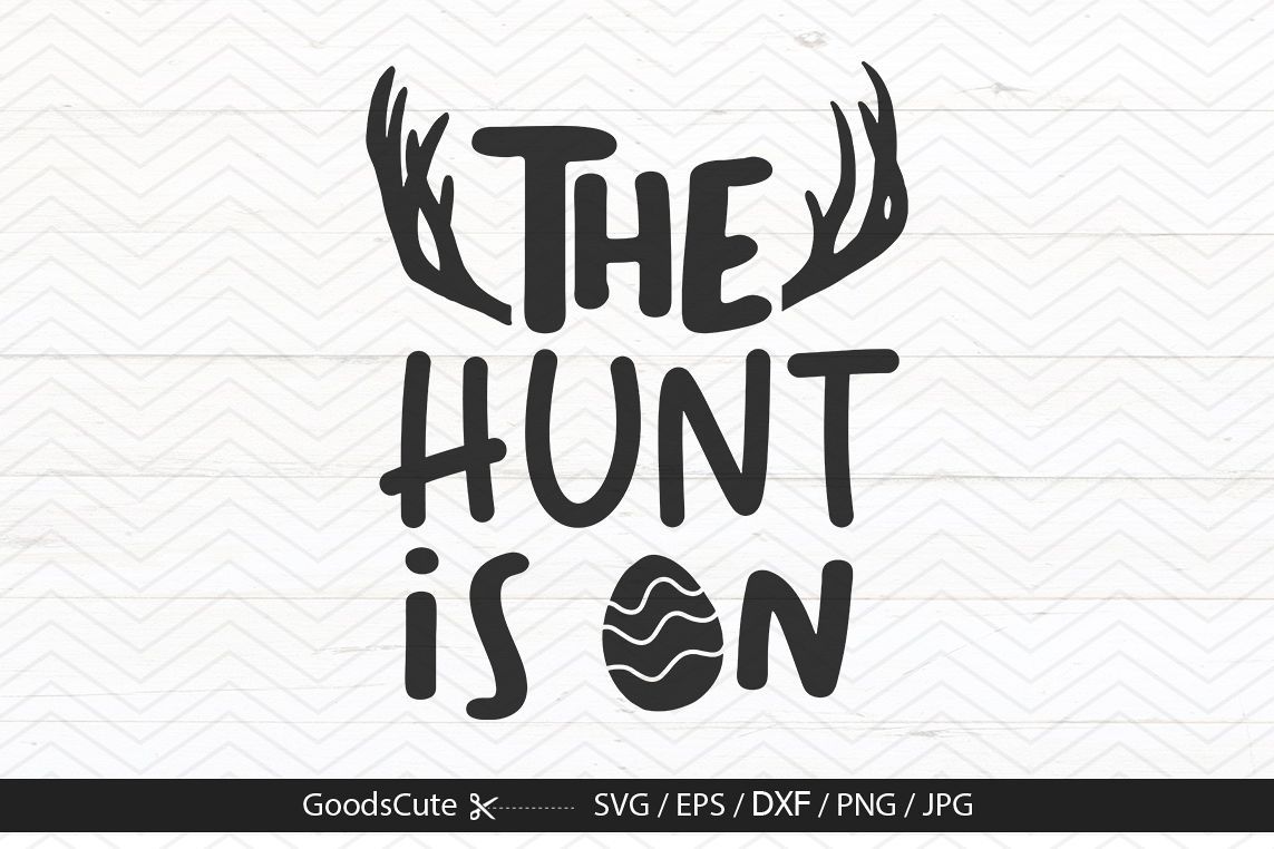 The Hunt Is On - SVG DXF JPG PNG EPS example image 1