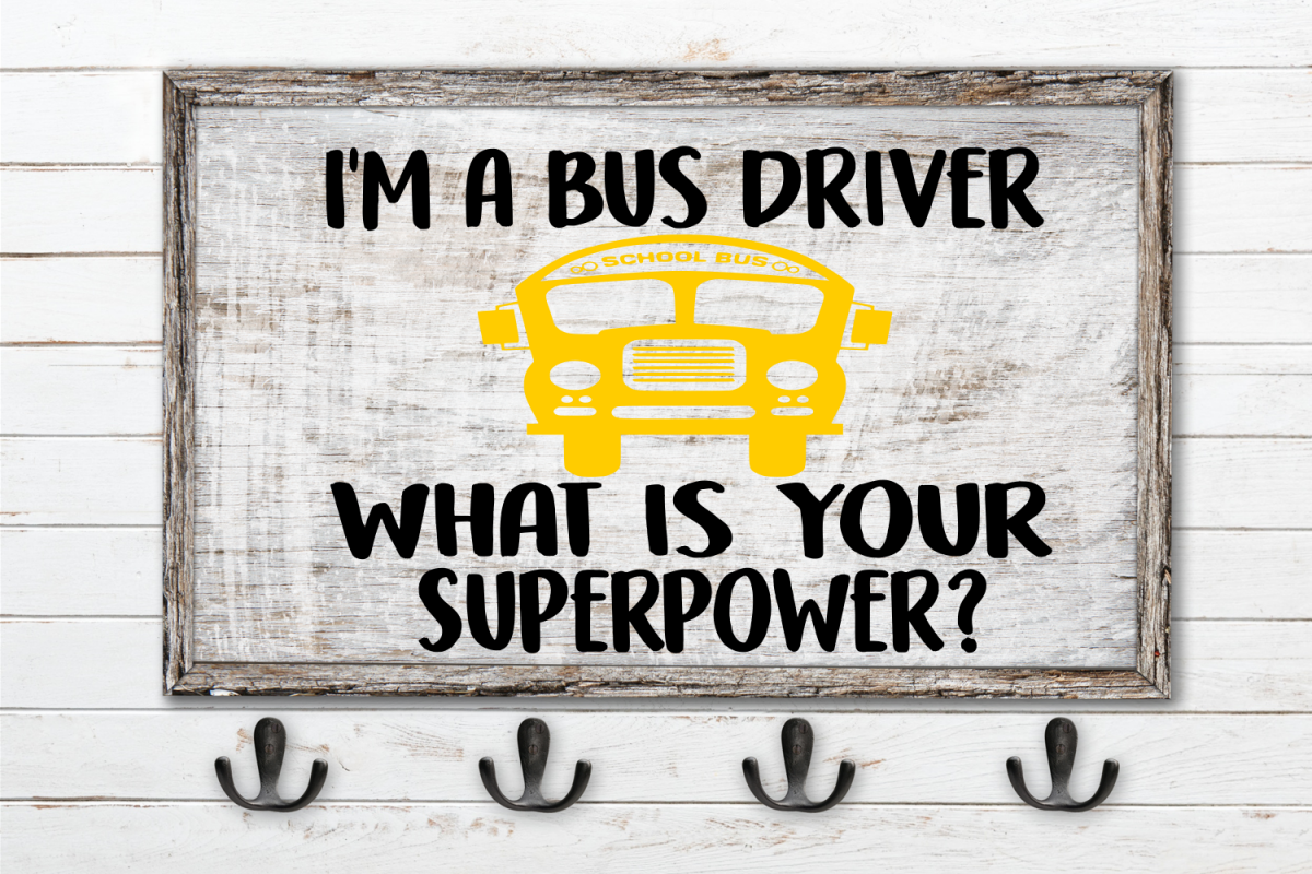 I'm A Bus Driver, What Is Your Superpower SVG example image 1
