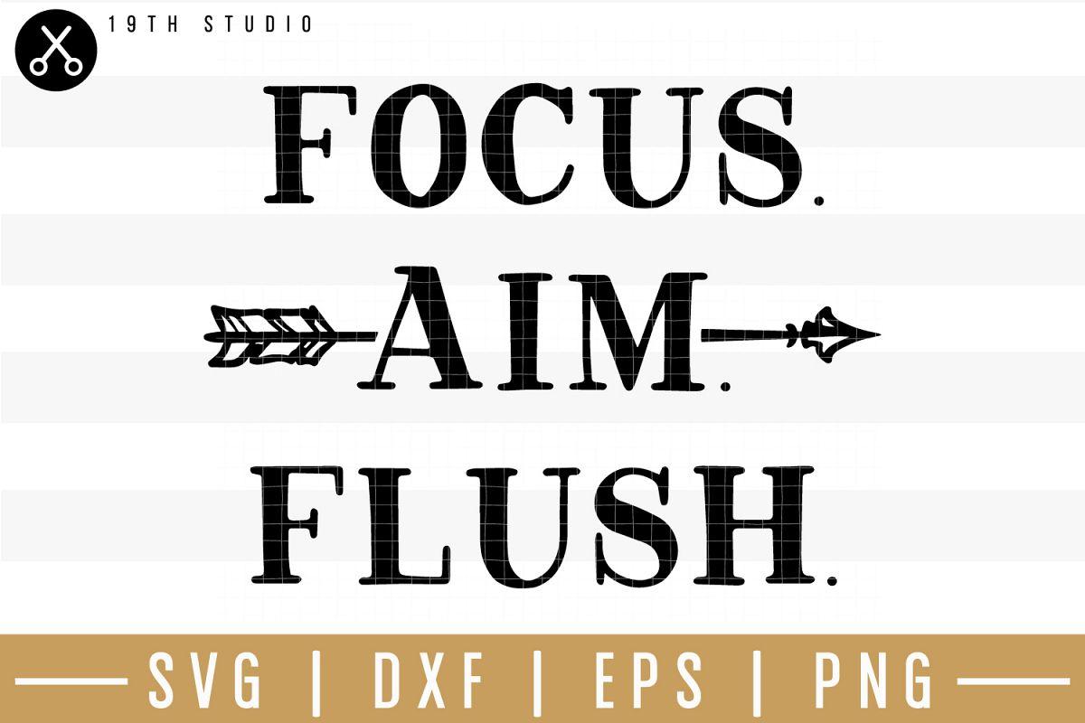 Focus aim flush SVG  Bathroom sign SVG example image 1