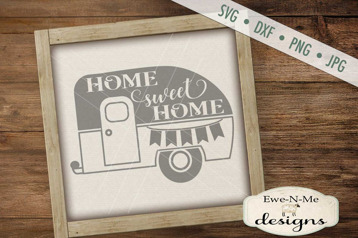 Home Sweet Home Camper Trailer SVG DXF File example image 1
